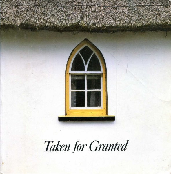 Image for Taken for Granted : A Celebration of 10 Years of Historic Buildings Conservation
