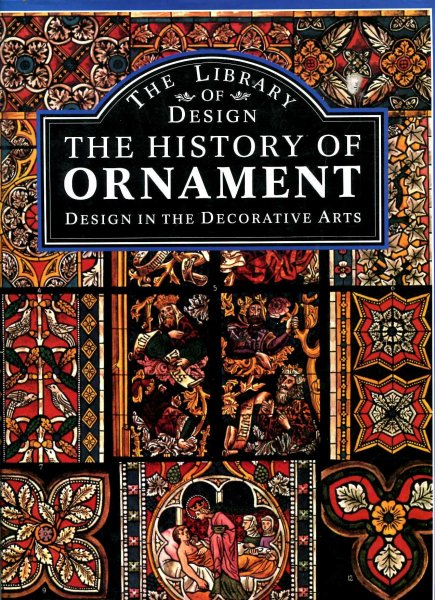 Image for The History of Ornament : Design in the Decorative Arts