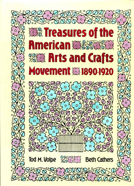 Image for Treasures of the American Arts and Crafts Movement 1890-1920