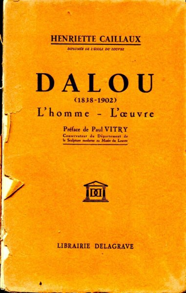 Image for Dalou (1838-1902) L'homme - L'oeuvre