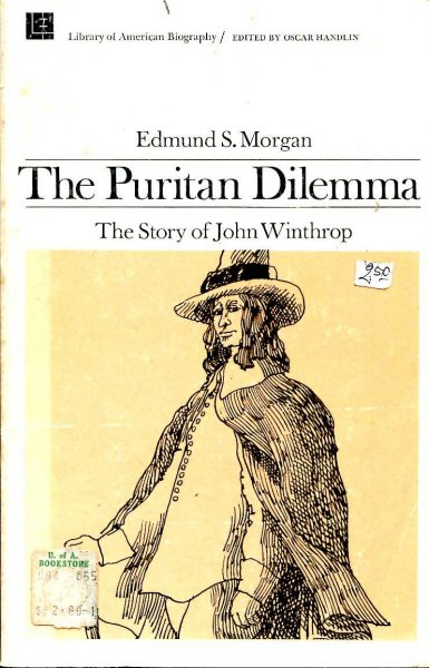 Image for The Puritan Dilemma - the story of John Winthrop