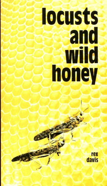 Image for Locusts and Wild Honey: The charismatic renewal and the ecumenical movement (The Risk book series ; no. 2)