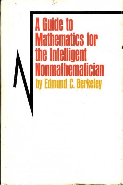 Image for A Guide to Mathematics for the Intelligent Nonmathematician