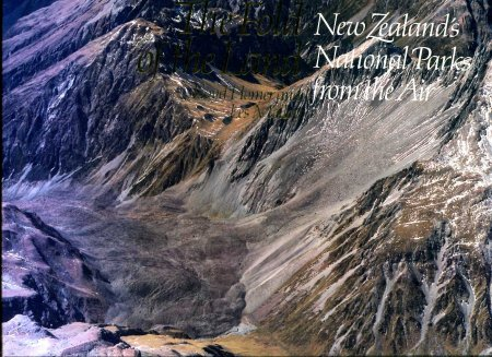 Image for The Fold of the Land : New Zealand's National Parks from the Air