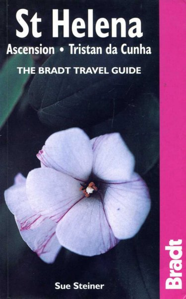 Image for St Helena - Ascension - Tristan da Cunha: The Bradt Travel Guide