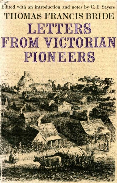 Image for Letters from Victorian Pioneers being a series of Papers on the early occupation of the colony, the Aborigines etc