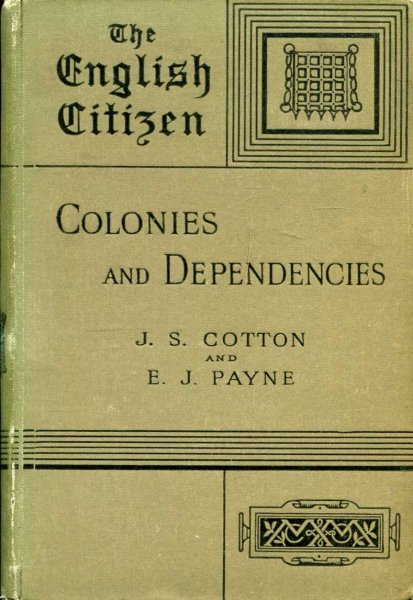 Image for The English Citizen : Colonies and Dependencies : Part I : India : Part II, The Coloines