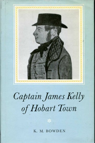 Image for Captain James Kelly of Hobart Town