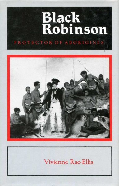 Image for Black Robinson - Protector of Aborigines
