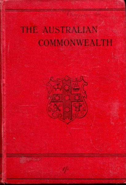 Image for The Australian Commonwealth - its Geography and History