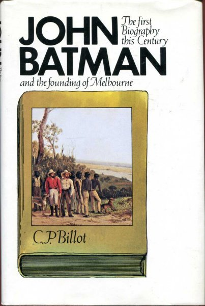 Image for John Batman and the founding of Melbourne