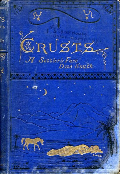 Image for Crusts - a settler's fare due South