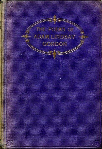 Image for The Poems of Adam Lindsay Gordon including several never before printed