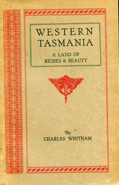 Image for Western Tasmania - a land of riches and beauty