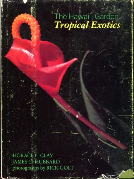 Image for The Hawai'i Garden: Tropical Exotics