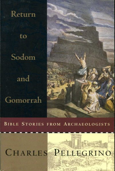 Image for Return to Sodom and Gomorrah, Bible stories from archaeologists