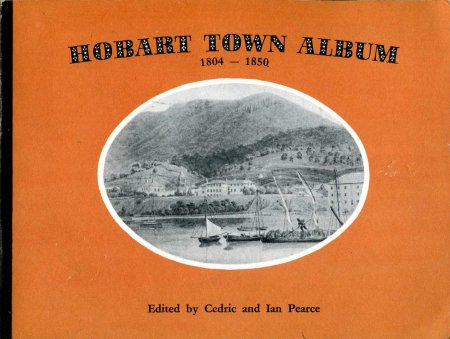 Image for Hobart Town Album 1804-1850