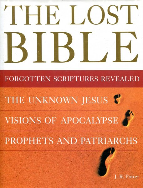 Image for The Lost Bible : Forgotten Scriptures Revealed