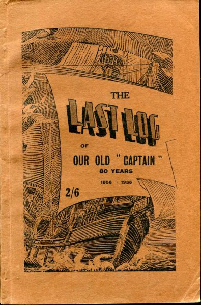"Image for The Last Log of Our Old ""Captain"" 80 years 1856-1936"