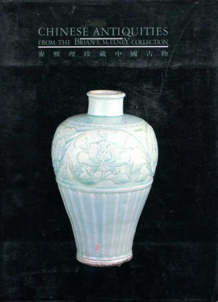 Image for Chinese Antiquities from the Brian S. McElney Collection