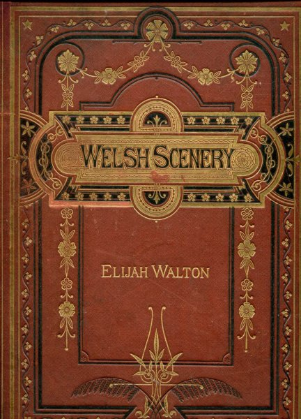 Image for Welsh Scenery (chiefly in Snowdonia)