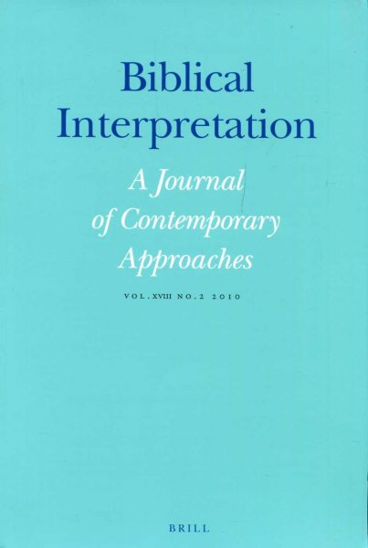 Image for Biblical Interpretation : A Journal of Contemporary Approaches vol XVIII No 2, 2010