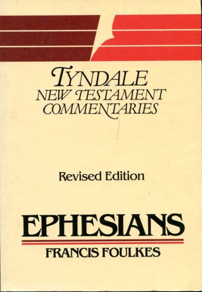 Image for The Epistle of Paul to the Ephesians: An Introduction and Commentary (Tyndale New Testament Commentaries)