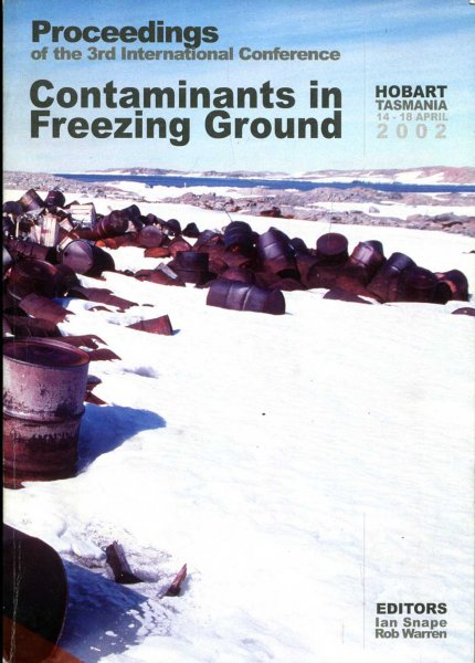 Image for Contaminants in Freezing Ground : Proceedings of the 3rd International Conference : Hobart, Tasmania 14-18 April 2002
