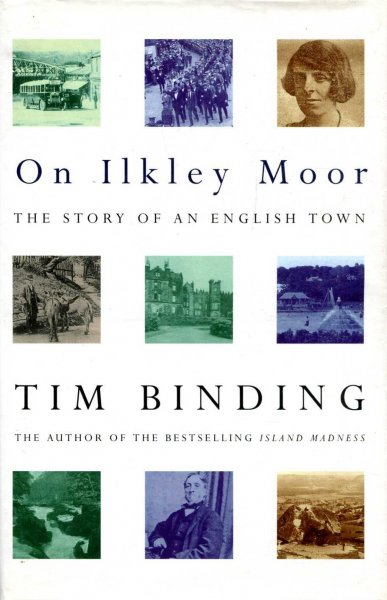 Image for On Ilkley Moor : The Story of an English Town