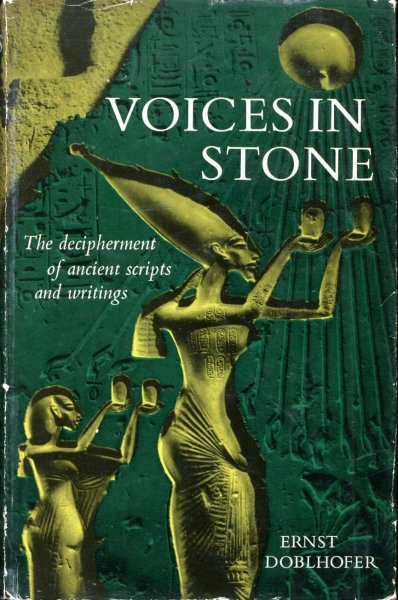 Image for Voices in Stone - the decipherment of ancient scripts and writings