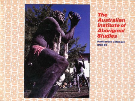 Image for The Australian Institute of Aboriginal Studies Publications Catalogue 1985-86