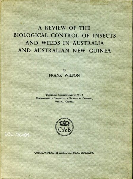 Image for A Review of the Biological Control of Insects and Weeds in Australia and Australian New Guinea