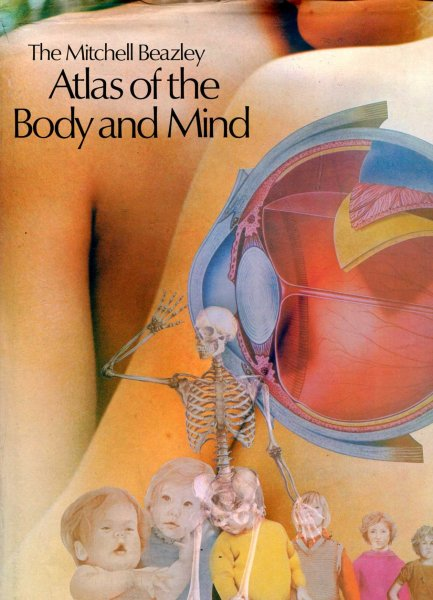 Image for The Mitchell Beazley Atlas of the Body and Mind