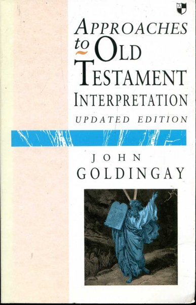 Image for Approaches to Old Testament Interpretation