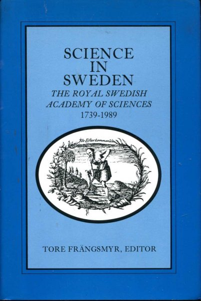 Image for Science in Sweden: The Royal Swedish Academy of Sciences, 1739-1989