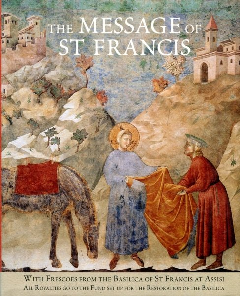 Image for The Message of St Francis with frescoes from the Basilica of St Francis at Assisi