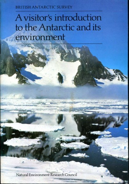Image for Visitor's Introduction to the Antarctic and Its Environment