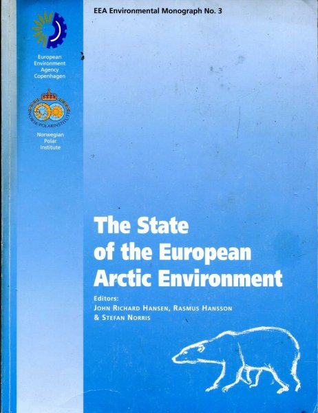 Image for The State of the European Arctic Environment (EEA environmental monograph: 3)