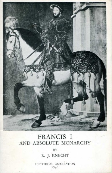 Image for Francis I and Absolute Monarchy