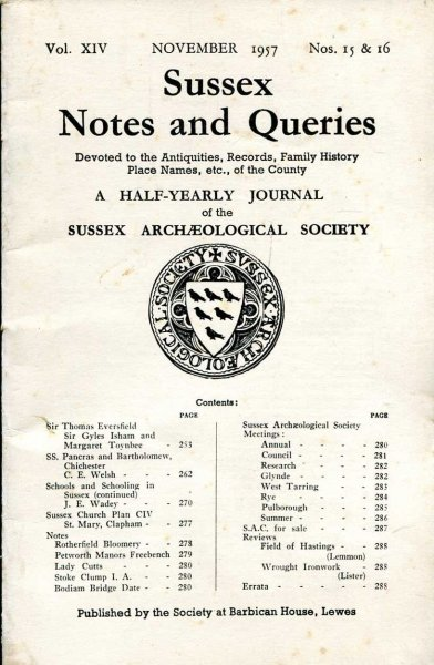 Image for Sussex Notes and Queries A half-yearly journal of The Sussex Archaeological Society volume XIV No 15 & 16 November 1957
