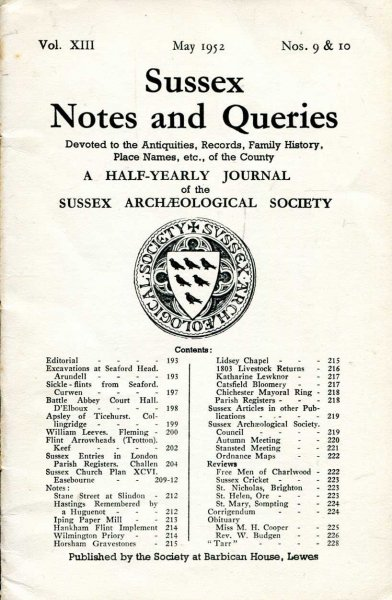 Image for Sussex Notes and Queries A half-yearly journal of The Sussex Archaeological Society volume XIII No 9 & 10 May 1952