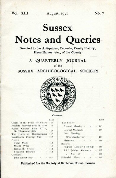 Image for Sussex Notes and Queries A quarterly journal of The Sussex Archaeological Society volume XIII No 7 August 1951