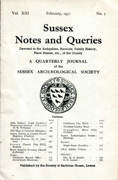 Image for Sussex Notes and Queries A quarterly journal of The Sussex Archaeological Society volume XIII No 5 February 1951