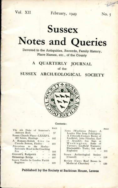 Image for Sussex Notes and Queries A quarterly journal of The Sussex Archaeological Society volume XII No 5 February 1949