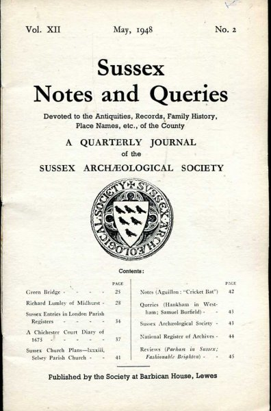 Image for Sussex Notes and Queries A quarterly journal of The Sussex Archaeological Society volume XII No 2 May 1948