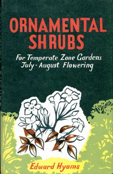 Image for Ornamental Shrubs for Temperate Zone Gardens  July and August  Flowering