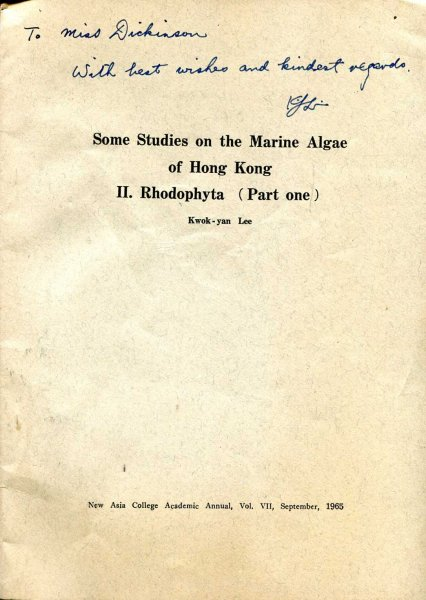 Image for Some Studies on the Marine Algae of Hong Kong II Rhodophyta (Part One) [offprint from the New Asia College Academic Annual, vol VII, September, 1965]