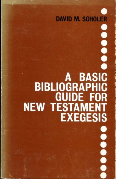Image for A Basic Bibliographic Guide for New Testament Exegesis