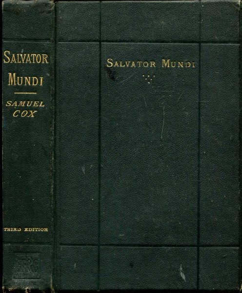 Image for Salvator Mundi : or Is Christ the Saviour of all Men?