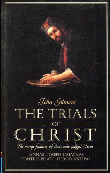 Image for The Trials of Christ : Moral failings in Four Judges